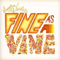 Kendra McKinley's New Single - Fine As A Vine