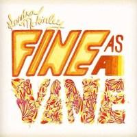 Kendra McKinley's New Single - Fine As A Vine