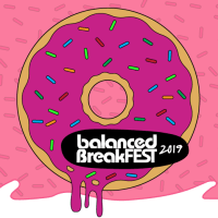 Balanced BreakFEST 2019 Lineup Announcement
