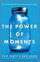 An image shows the cover of The Power Of Moments which made Balanced Achievement's list of the 10 best personal transformation books of 2017.