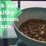 Quick and Healthy Mushroom Sauce Recipe