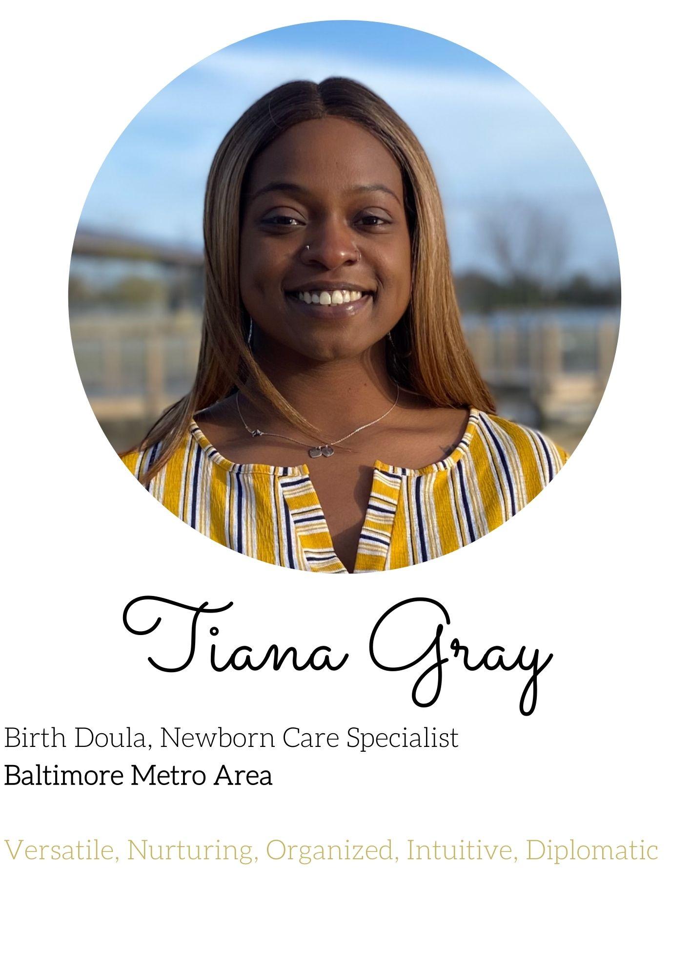 Tiana Gray Birth Doula, Newborn Care Specialist