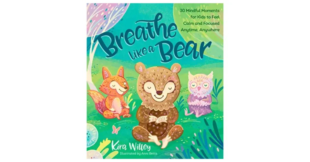 Breathe like a bear best books for kids