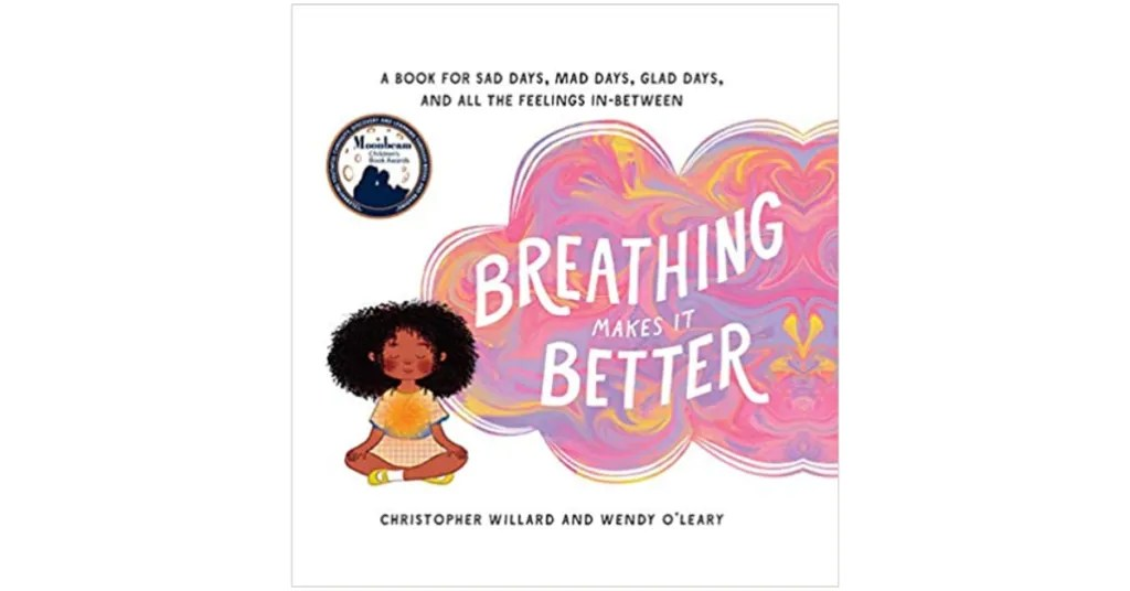 breathing makes it better best books for kids