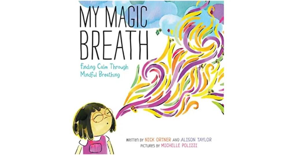 My Magic Breath best books for kids