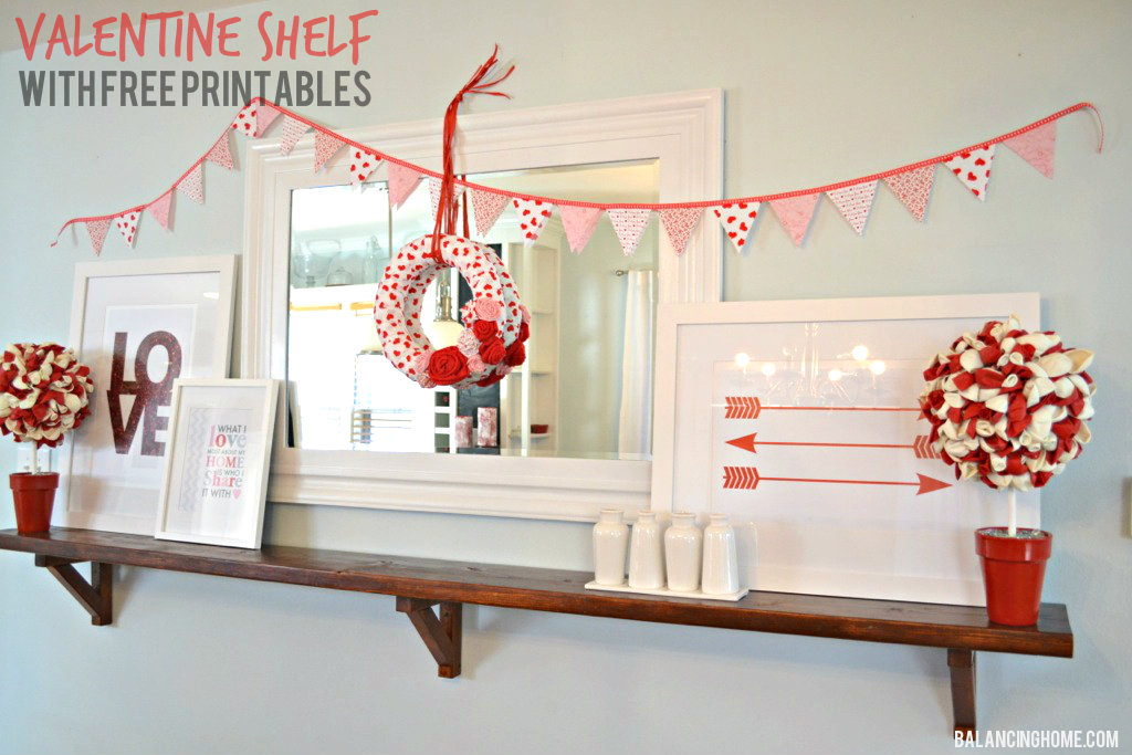 Valentine Mantle Shelf With Printables Amp DIY Projects