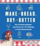'Make the Bread, Buy the Butter,' But What About Everything Else?