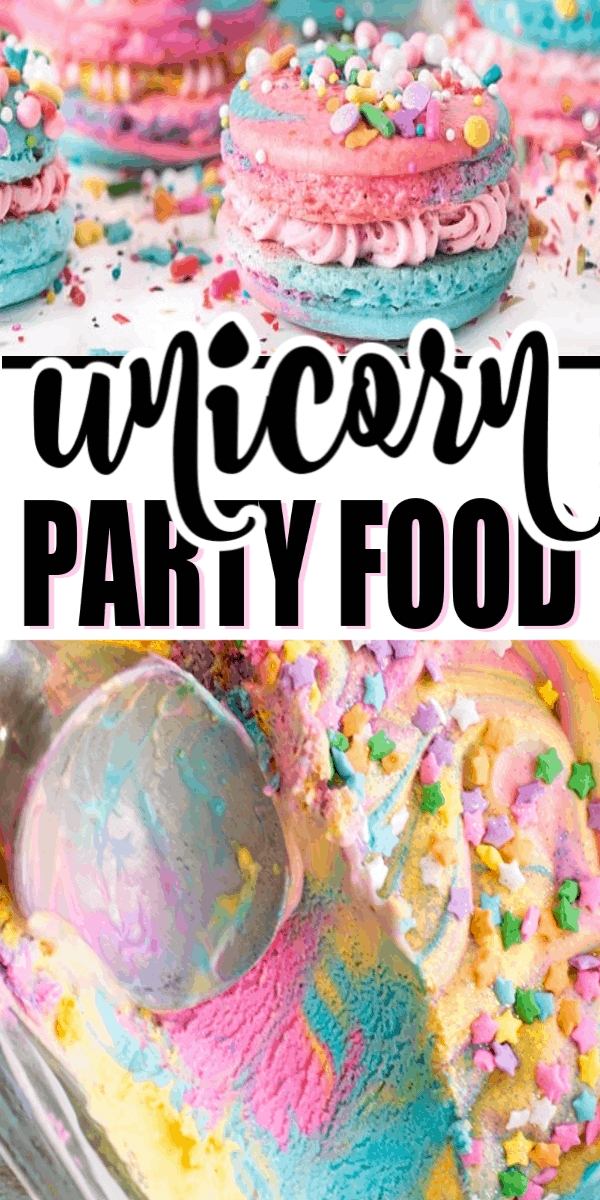 Unicorn party food and treats to make the perfect party. Everything from unicorn cupcakes to unicorn macarons, and even unicorn ice cream! Lots of fun food treats for a great unicorn party.