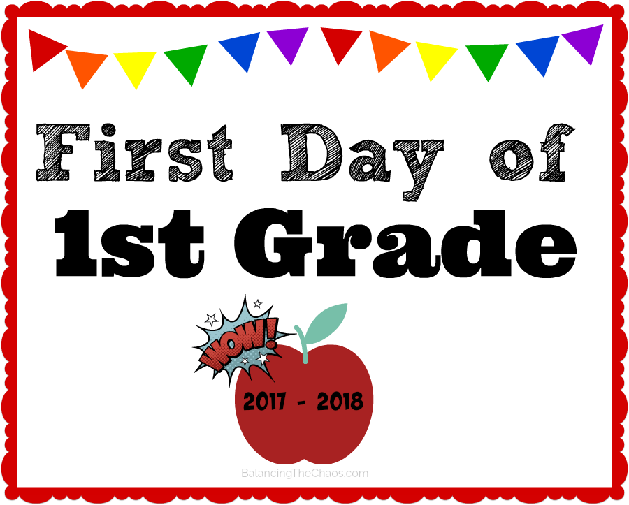 Free printable 1st grade back to school sign 2017 2018