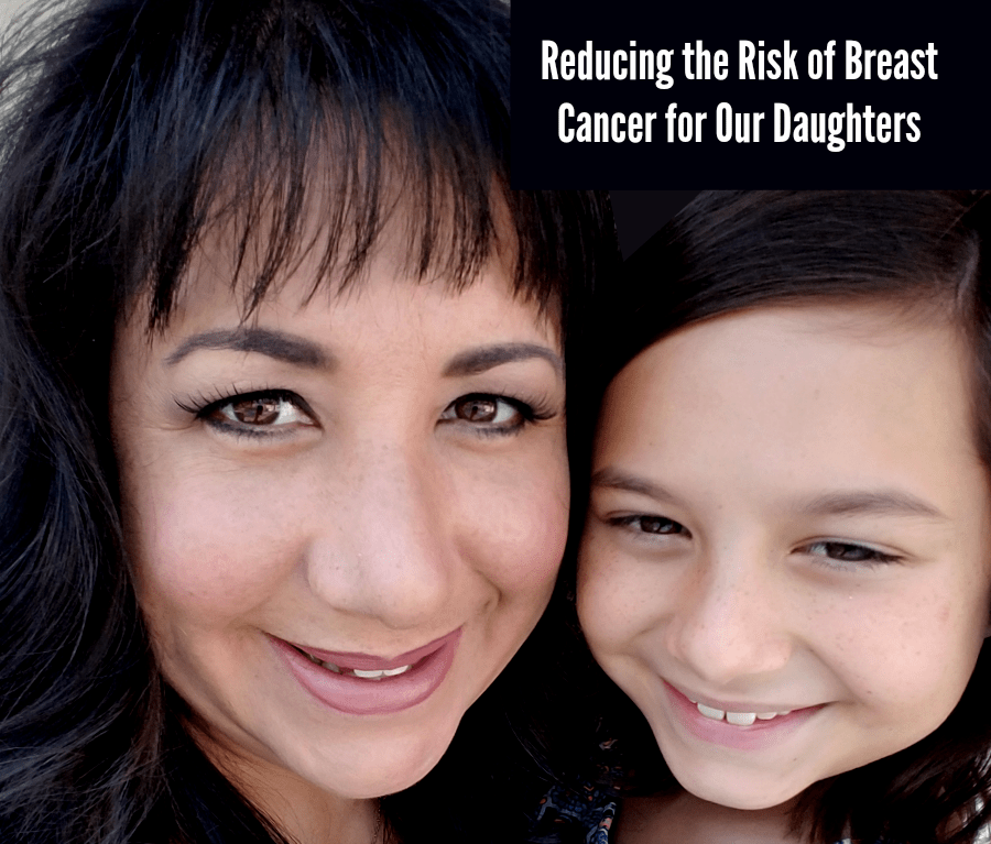 Ways to Potentially Reduce The Risk of Breast Cancer For Our Daughters | #BCERP #MotherDaughter #BreastCancerRisk