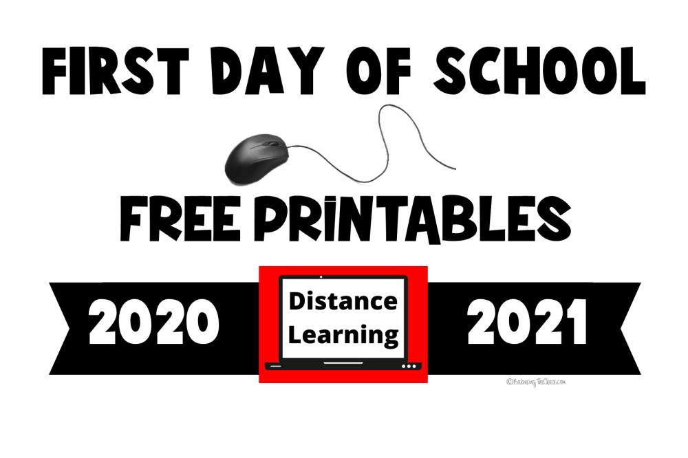 medium resolution of FREE PRINTABLES: 2020 – 2021 First Day of School Distance Learning Signs -  Balancing The Chaos