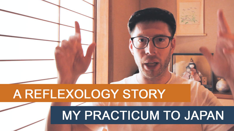 a reflexology story my practicum to japan