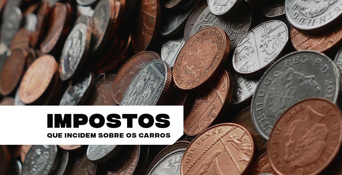 Saiba quais impostos incidem sobre a compra de carros no Brasil