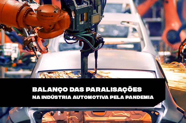 As várias faces da paralisação na indústria automotiva: como a pandemia impacta o setor