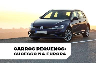 Carros pequenos: sucesso na Europa