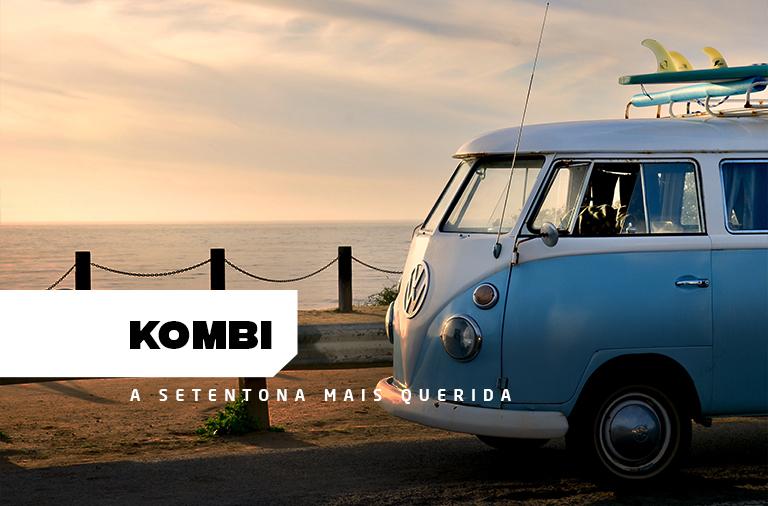 Kombi: uma senhora de sucesso