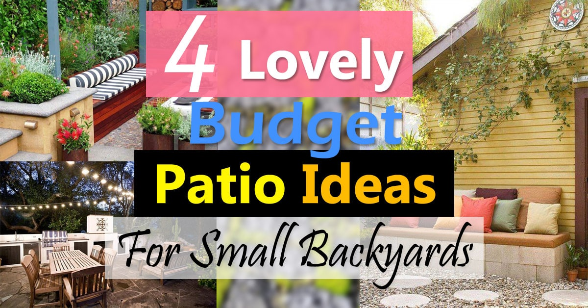 4 lovely budget patio ideas for small