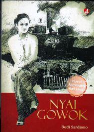 """Ulasan: """"Nyai Gowok"""" (2014), (Bukan) Novel Kamasutra Dari Jawa"""