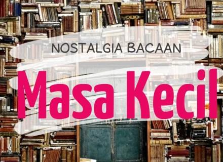 Nostalgia Bacaan Masa Kecil