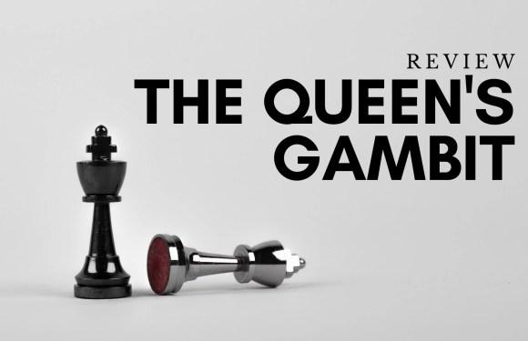 The Queen's Gambit Review dari Sudut Pandang Seorang Mantan Pecatur