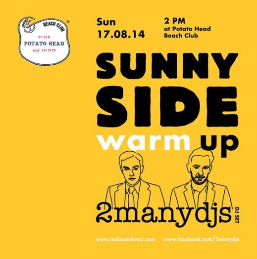 SUNNY SIDE WARM UP – Potato Head Beach Club – Bali