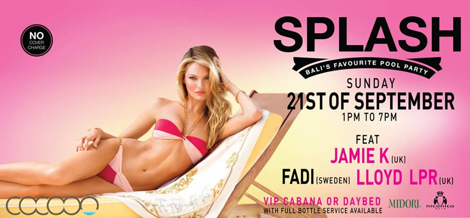 SPLASH: September 21st 2014, Cocoon, Bali