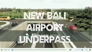 new underpass at Bali airport