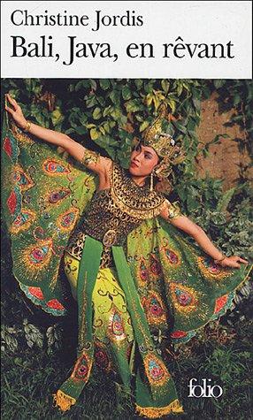 """Bali, Java, en rêvant"" de Christine Jordis"