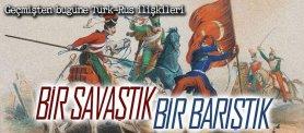 Türkiye – Rusya İlişkileri ve Balkanlar
