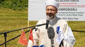 Diyanet İşleri Başkanı Erbaş, Karadağ'da temel atma töreninde konuştu
