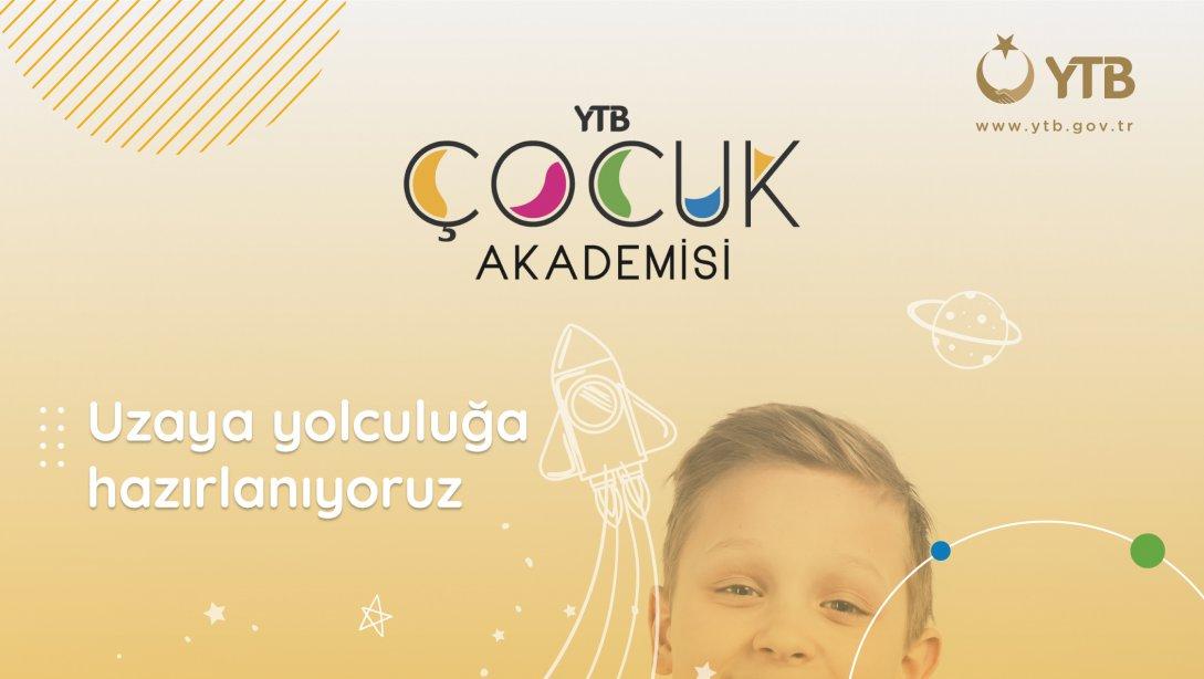 """YTB Çocuk Akademisi"""" Programına Başvurular Başlıyor"""