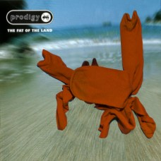 The fat of the land (The Prodigy)
