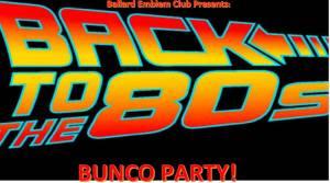 80's Bunco @ Ballard Elks Lodge