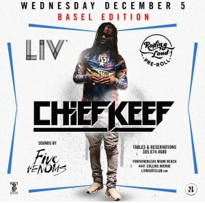 MIA - Chief Keef 12/5 @ LIV         