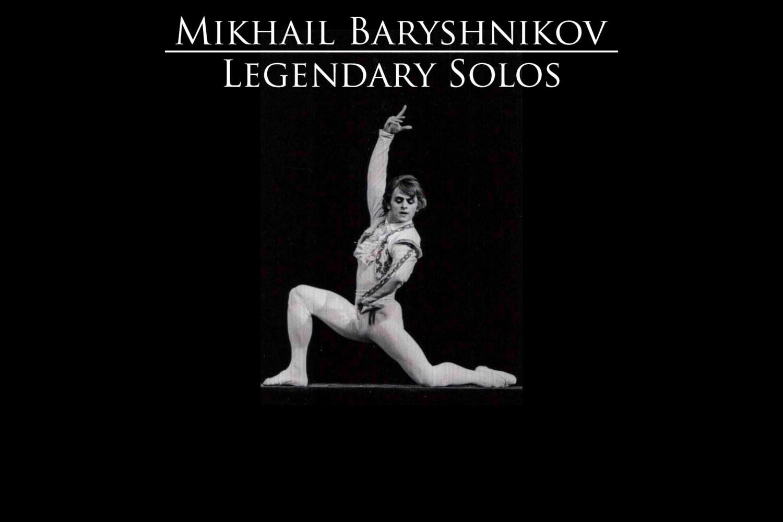 Mikhail Baryshnikov legendary solos YouTube video