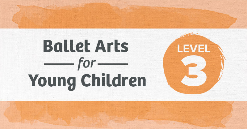 Level 3 Ballet Curriculum