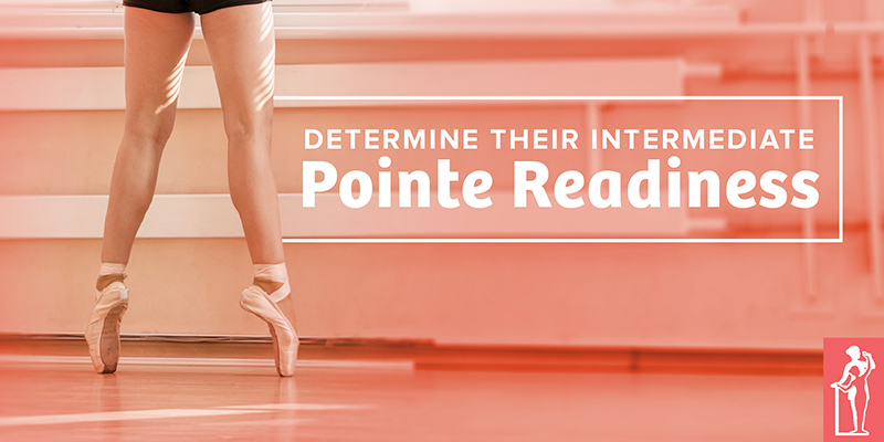 Determine Intermediate Pointe Readiness