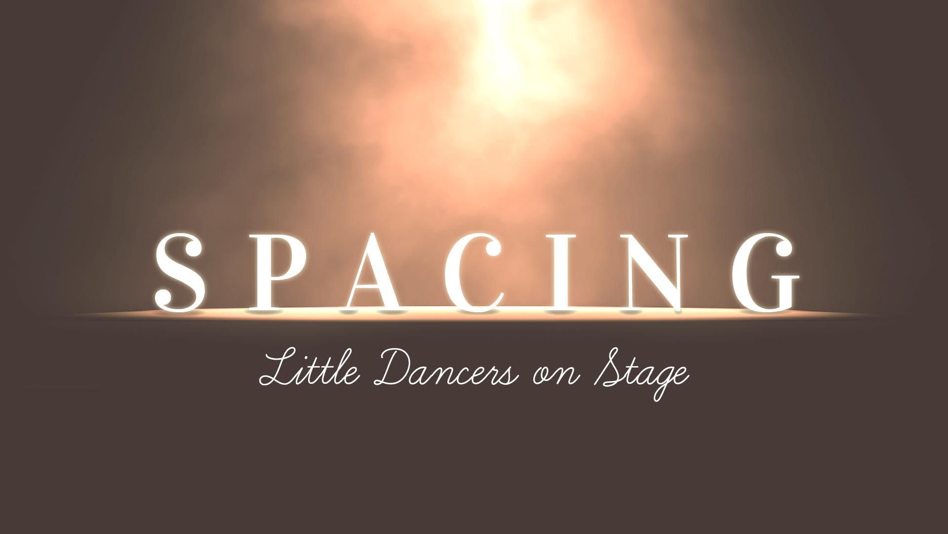 Spacing Little Ballet Dancers