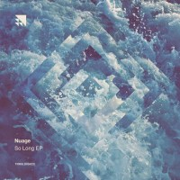Nuage - So Long EP