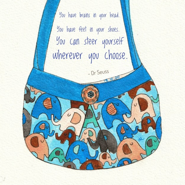 Handmade bag for a little girl, encouraging her to make up her own mind on issues.  Dr Seuss, you can steer yourself any direction you choose. Inktober 2020 Helen Lock