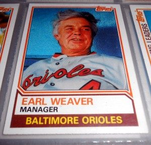 Until this week Earl Weaver stood alone on my Mount Rushmore of Hall of Fame managers. Bobbie Cox, Tony La Russa and Joe Torre will soon join the late Earl of Baltimore.
