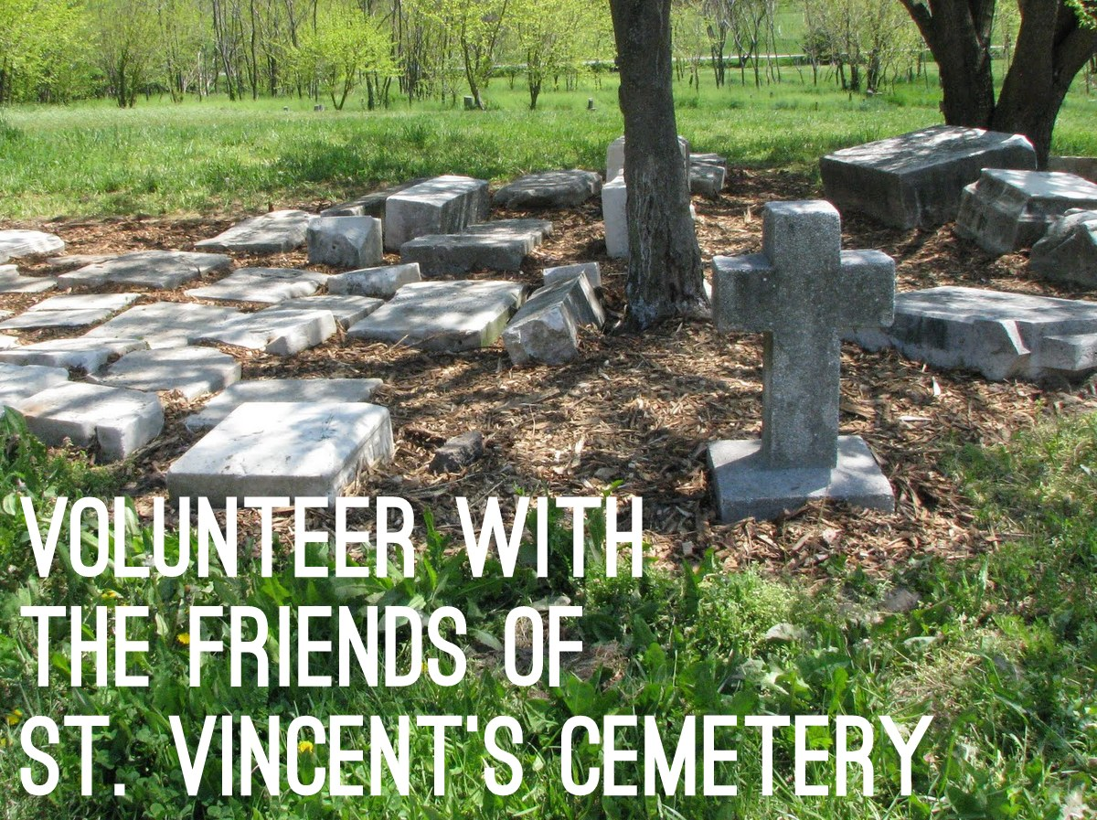 """Image of white stone grave markers lying on the ground with overlaid text reading: """"Volunteer with the Friends of St. Vincent's Cemetery"""""""