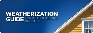 Weatherization Guide for Older & Historic Buildings