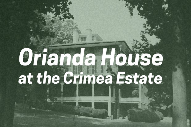 """A green-tinted photograph of a large stone house with overlaid white text reading: """"Orianda House at the Crimea Estate"""""""