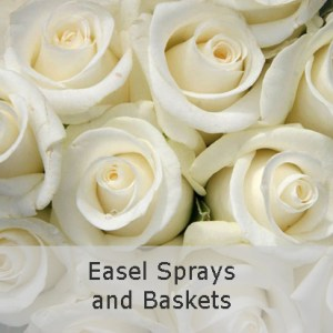 Easel Sprays and Baskets