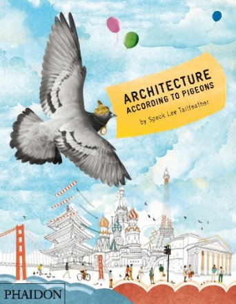 Architecture According to Pigeons