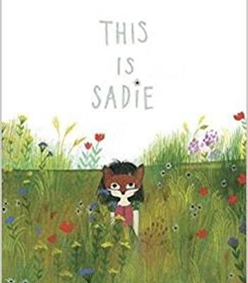 This is Sadie – beautiful book and activity pack