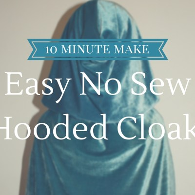 Make Your Own: Super Simple No Sew Kids Hooded Cloak