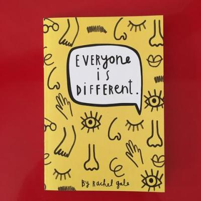 Everyone is different by Rachel Gale