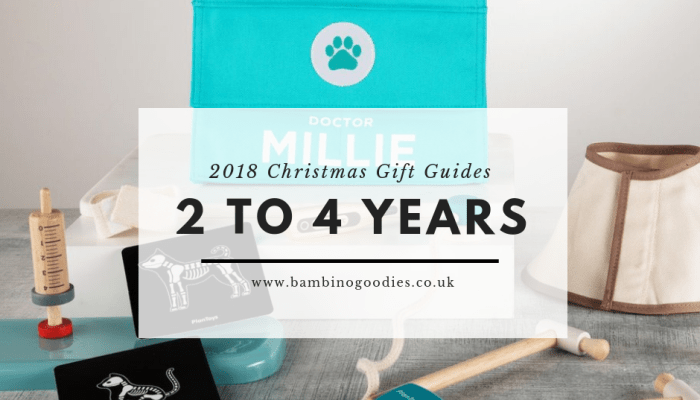 BG Christmas Gift Guide 2018: 2 to 4 year olds
